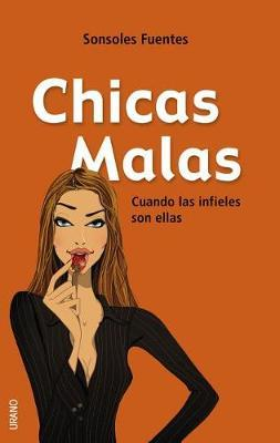Chicas Malas by Sonsoles Fuentes