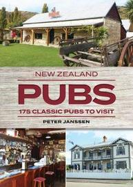 New Zealand Pubs by Peter Janssen