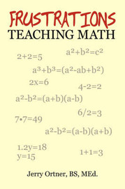 Frustrations Teaching Math by Jerry Ortner image