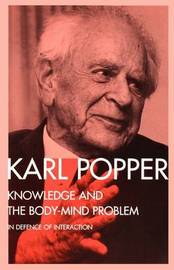 Knowledge and the Body-Mind Problem by Karl Popper image