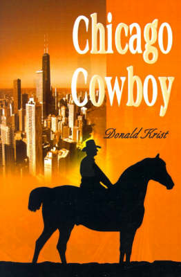 Chicago Cowboy by Donald Krist image