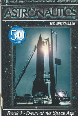 Astronautics: Book 1 by Ted Spitzmiller image