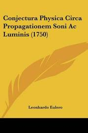 Conjectura Physica Circa Propagationem Soni Ac Luminis (1750) by Leonhardo Eulero image