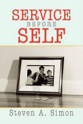 Service Before Self by Steven Simon (International Institute for Strategic Studies)