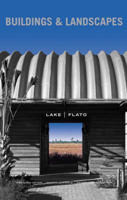 Lake Flato by Thomas Fisher