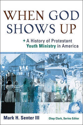 When God Shows Up by Mark H. Senter