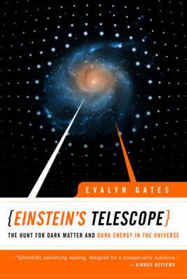 Einstein's Telescope by Evalyn Gates