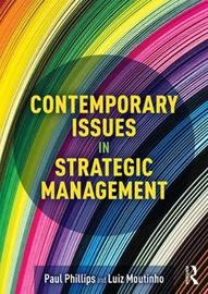 Contemporary Issues in Strategic Management by Luiz Moutinho
