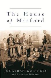 The House of Mitford by Jonathan Guinness image