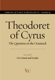Theodoret of Cyrus v. 1; On Genesis and Exodus by Theodoret of Cyrus image