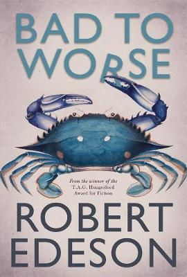 Bad to Worse by Robert Edeson image
