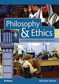 GCSE Religious Studies: Philosophy & Ethics Student Book OCR/B by Michael Keene image