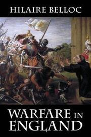 Warfare in England by Hilaire Belloc