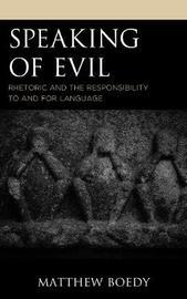 Speaking of Evil by Matthew Boedy