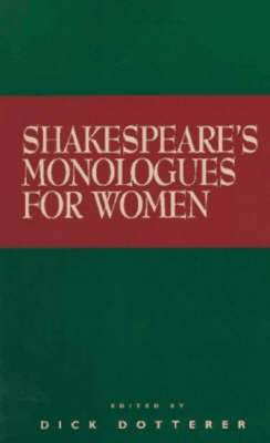 Shakespeare's Monologues for Women by Dick Dotterer image