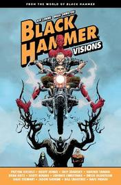 Black Hammer: Visions Volume 1 by Geoff Johns