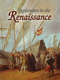Exploration in the Renaissance - Renaissance World by Lynne Elliot