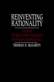 Reinventing Rationality by Thomas O. McGarity