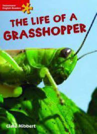 Heinemann English Readers Elementary Science the Life of a Grasshopper by Clare Hibbert image