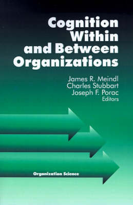 Cognition Within and Between Organizations