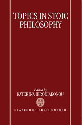 Topics in Stoic Philosophy