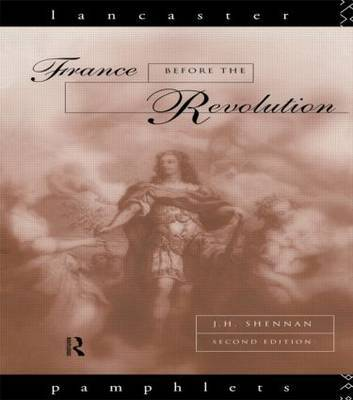 France Before the Revolution by J.H. Shennan image