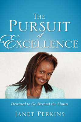 The Pursuit of Excellence by Janet Perkins image