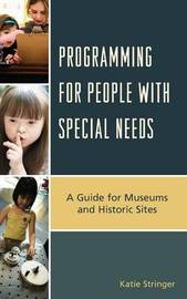 Programming for People with Special Needs by Katie Stringer