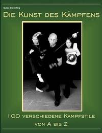 Die Kunst Des Kampfens by Guido Sieverling image