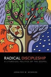 Radical Discipleship by Jennifer M. McBride