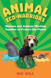 Animal Eco-Warriors by Nic Gill image
