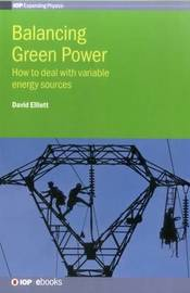 Balancing Green Power by David Elliott