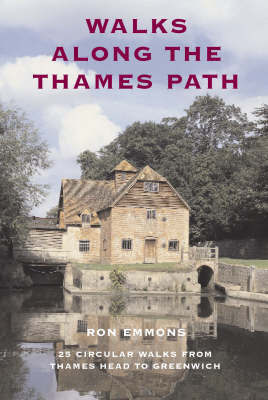 Walks Along the Thames Path by Ron Emmons