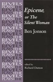 Epicene, or the Silent Woman by Ben Jonson image