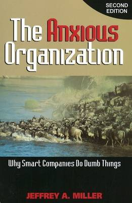 Anxious Organization by Jeffrey A. Miller image