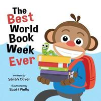 The Best World Book Week Ever by SARAH OLIVER