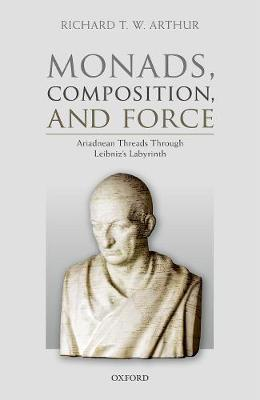 Monads, Composition, and Force by Richard T. W. Arthur image