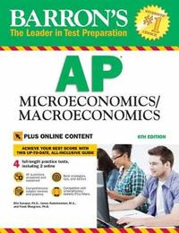 Barron's AP Microeconomics/Macroeconomics with Online Tests by Frank Musgrave