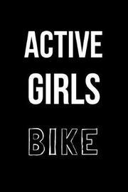 Active Girls Bike by Hunter Leilani Elliott