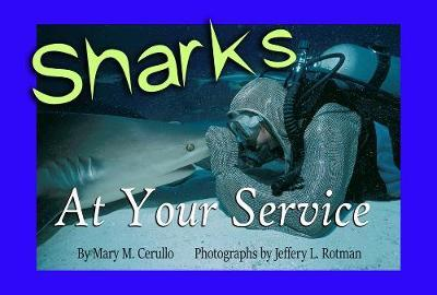 Sharks at Your Service by Mary Cerullo