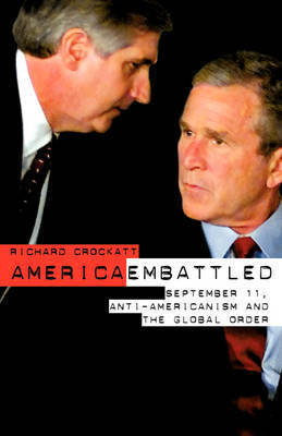 America Embattled by Richard Crockatt