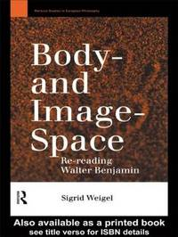 Body-and Image-Space by Sigrid Weigel image