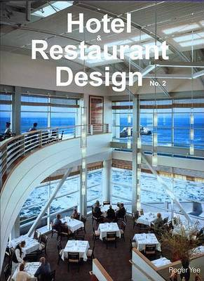 Hotel and Restaurant Design: No. 2 by Visual Reference Publications