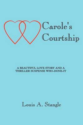 Carole's Courtship by Louis A. Stangle image