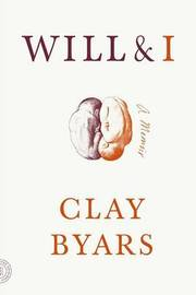 Will and I by Clay Byars