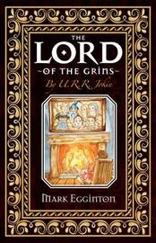 The Lord Of The Grins by Mark Egginton