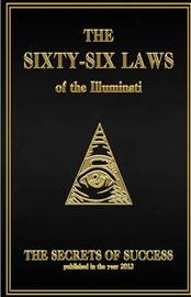 The 66 Laws of the Illuminati by The House of Illuminati