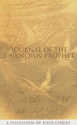 Journal of the Unknown Prophet by Wendy Alec image