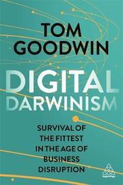 Digital Darwinism by Tom Goodwin