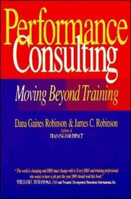 Performance Consulting by Dana Gaines Robinson